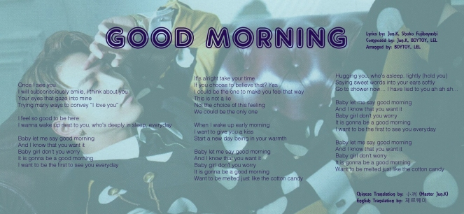 Good Morning My Love Japanese Translation : Jun k from pm love letter album translations